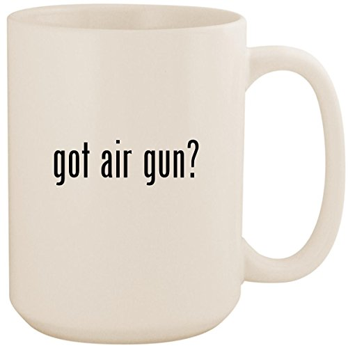 got air gun? - White 15oz Ceramic Coffee Mug Cup