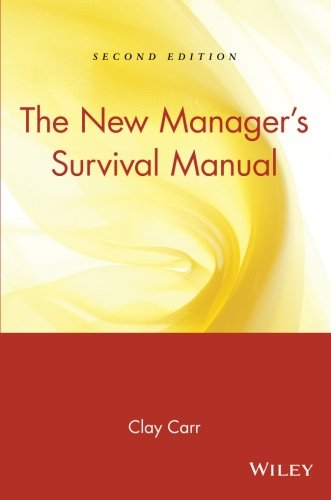 The New Manager's Survival Manual - New Clay