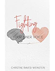 Fighting Your Inner Voice