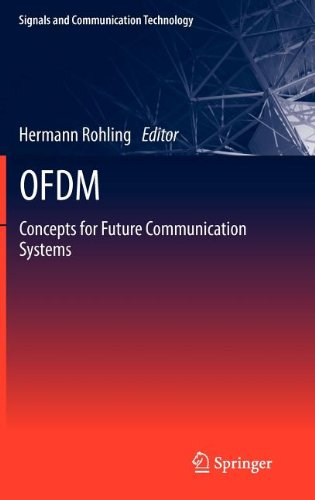 OFDM: Concepts for Future Communication Systems by , Publisher : Springer