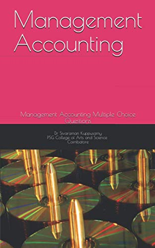 Management Accounting: Multiple Choice Questions and Answers (1)