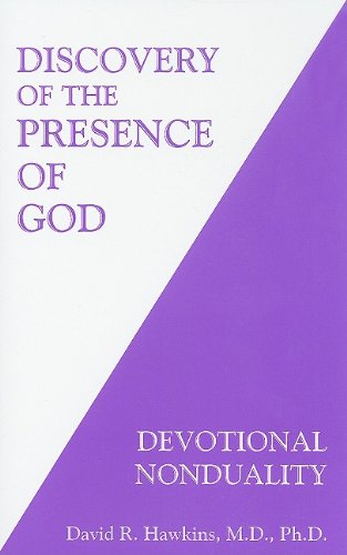 Discovery of the Presence of God: Devotional Nonduality - Book #6 of the Power vs. Force