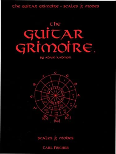 The Guitar Grimoire: A Compendium of Formulas for Guitar Scales and ...