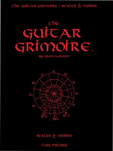 The Guitar Grimoire: A Compendium of Formulas for Guitar Scales and - Carl Fischer Keyboard