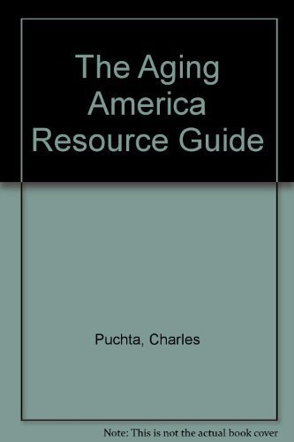 Read Online The Aging America Resource Guide ebook