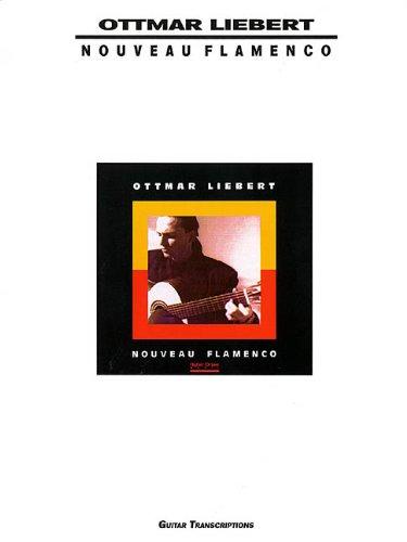 Ottmar Liebert - Nouveau Flamenco -