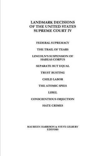 Landmark Decisions of the United States Supreme Court IV (Landmark Decisions Of The United States Supreme Court)