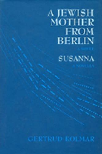 A Jewish Mother from Berlin / Susanna