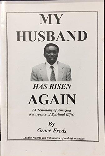 My Husband Has Risen Again ()