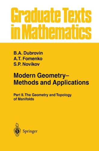 Modern Geometry Methods and Applications: Part II: The Geometry and Topology of Manifolds (Graduate Texts in Mathematics) (Part 2)