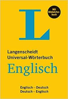 Redaktion Langenscheidt - Langenscheidt Universal-wörterbuch Englisch - Mit Bildwörterbuch: Englisch-deutsch / Deutsch-englisch. 36.000 Stichwörter Und Redewendungen
