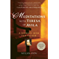 Meditations with Teresa of Avila: A Journey into the Sacred (English Edition)