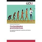 Curiosidades prehistóricas: La espiritualidad de nuestros ...