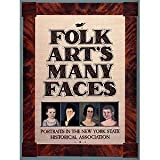 Folk Art's Many Faces, Paul S. D'Ambrosio and Charlotte S. Emans, 0917334159