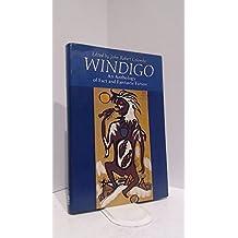 Windigo: An anthology of fact and fantastic fiction