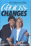Choices... Changes, Joni Eareckson Tada, 0310240107