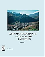 AP Human Geography: A Study Guide, 4th ed