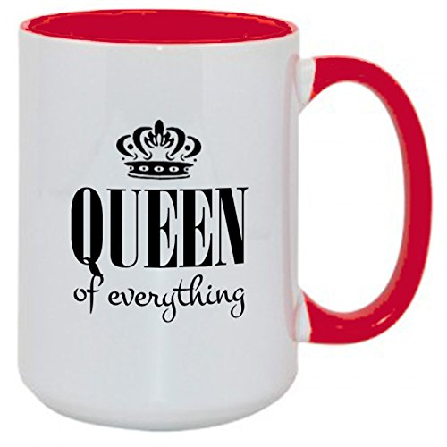 Queen of Everything funny red tone funny El Grande 15oz coffee mug! Perfect for the Queen in the house! (15oz) ()