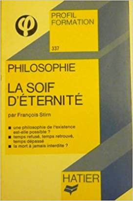 Book La soif d'éternité (Profil formation ; 337) (French Edition)