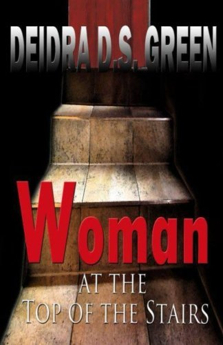 Woman at the Top of the Stairs (Volume 1)