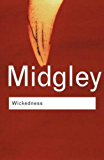 Wickedness: A Philosophical Essay (Routledge Classics)