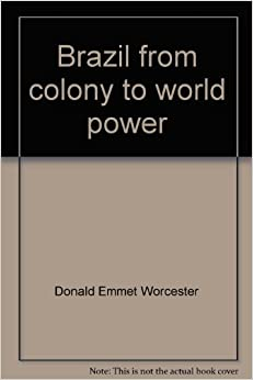 Book Brazil, from colony to world power