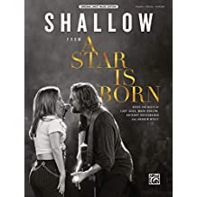 Shallow: From a Star Is Born, Piano, Vocal, Guitar, Sheet Music