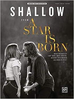 Shallow: from A Star Is Born, Sheet (Original Sheet Music
