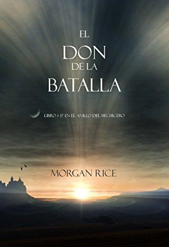 El Don de la Batalla (Libro#17 De El Anillo Del Hechicero) (