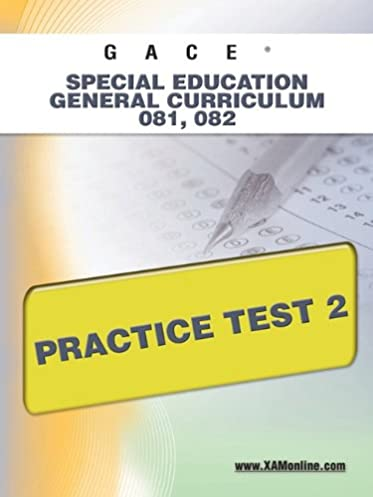 gace special education general curriculum 081 082 practice test 2 rh amazon com gace special education study guide free gace early childhood special education study guide