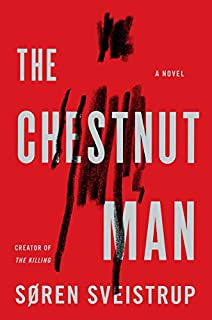 Book Cover: The Chestnut Man: A Novel