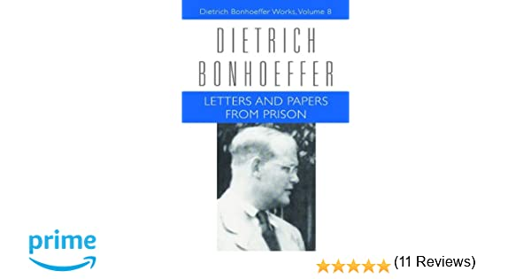 letters and papers from prison dietrich bonhoeffer works vol 8 dietrich bonhoeffer 9780800697037 amazoncom books