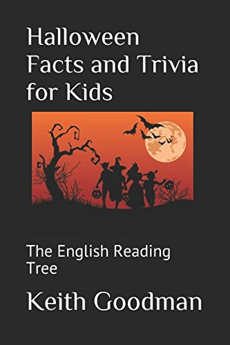 Halloween Facts and Trivia for Kids: The English Reading (Halloween 2017 Fact)