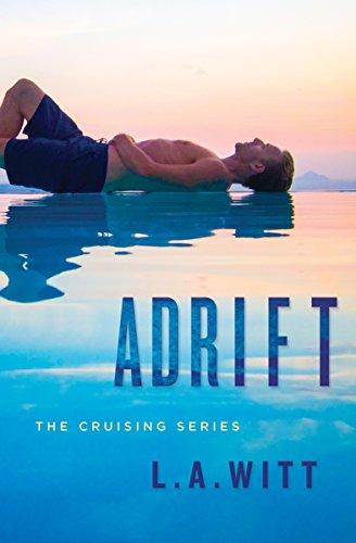 Adrift Cruising Book 1 By Witt LA