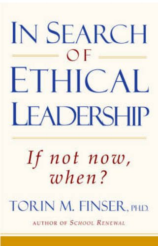 In Search of Ethical Leadership: If not now, when?