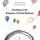 Jonathan in the Kingdom of Mood Balloons, Netanel Semrik, 9655500292