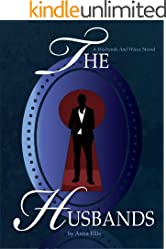 The Husbands: A Swinging Series about Naughty Neighbours (Husbands and Wives Book 2)