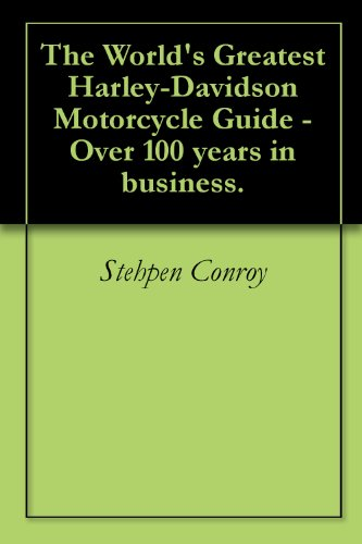 The World's Greatest Harley-Davidson Motorcycle Guide - Over 100 years in business.