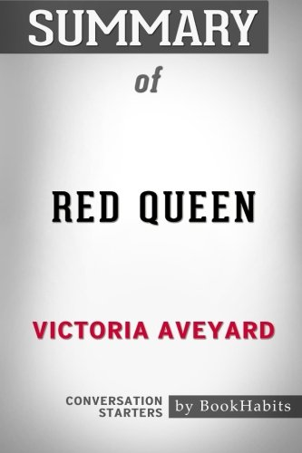 Summary Of Red Queen By Victoria Aveyard |