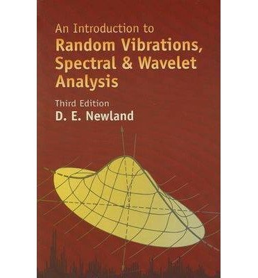 An Introduction to Random Vibrations, Spectral & Wavelet Analysis (Dover Civil and Mechanical Engineering) (Paperback) - Common