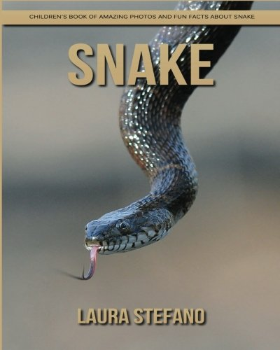 Snake: Children's Book of Amazing Photos and Fun Facts about Snake pdf