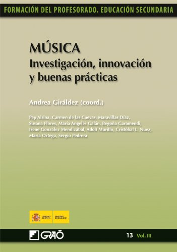 Descargar Libro Música. Investigación, Innovación Y Buenas Prácticas: 133 Susana Flores Rodrigo