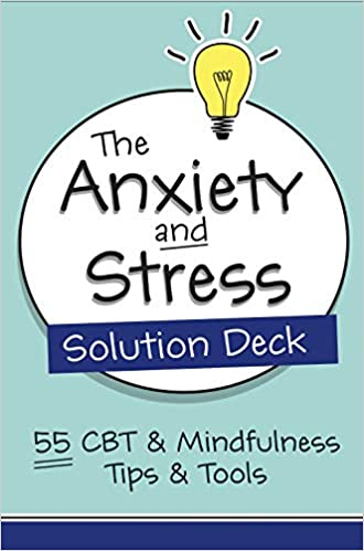 The The Anxiety and Stress Solution Deck product recommended by Judith Belmont on Improve Her Health.
