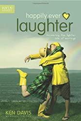 Happily Ever Laughter: Discovering the Lighter Side of Marriage (Focus on the Family)
