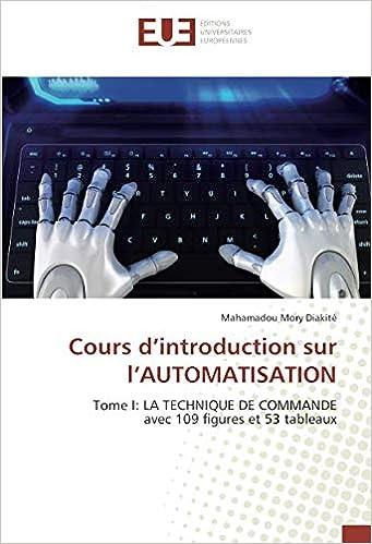 Cours D Introduction Sur L Automatisation Tome I La