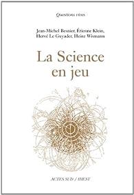 La Science en jeu par Jean-Michel Besnier