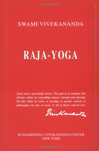 Raja-Yoga (Best Thoughts Of Swami Vivekananda)