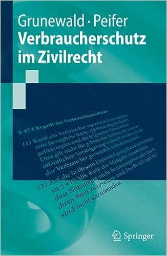 Book Verbraucherschutz im Zivilrecht (Springer-Lehrbuch) (German Edition)