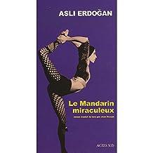 MANDARIN MIRACULEUX (LE)
