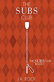 The Subs Club by [Rock, J.A.]